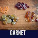 January Babies:  Here's Your Garnet Crash Course